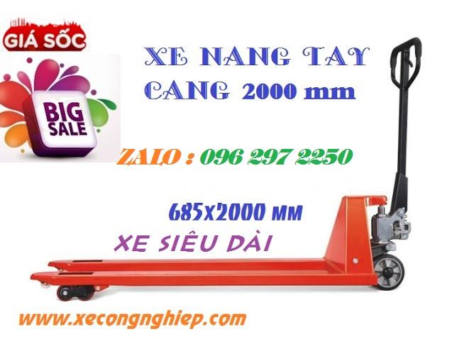 Xe nâng tay càng dài 2000mm (685x2000mm)