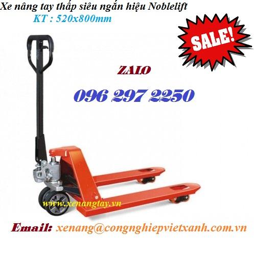 Xe nâng tay thấp siêu ngắn 520x800mm hiệu Noblelift